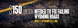 Wyoming Roads Campaign 4